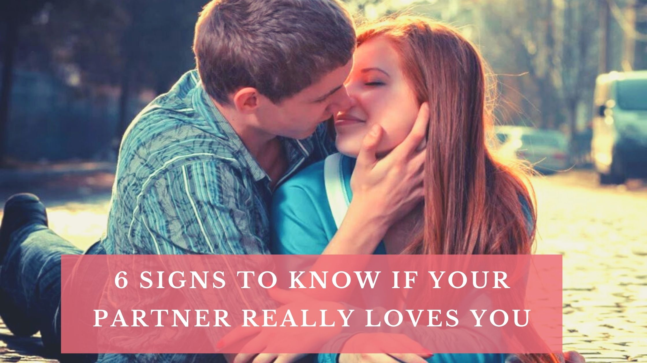 Signs that your wife loves you